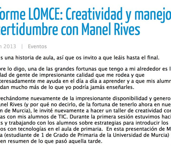 Informe LOMCE: Creatividad y manejo de incertidumbre con Manel Rives, de Linda Castañeda.