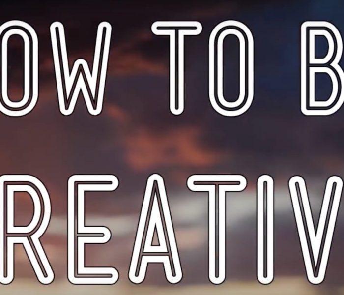 Cómo ser creativo