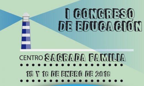 I Congreso Educación Centro Sagrada Familia