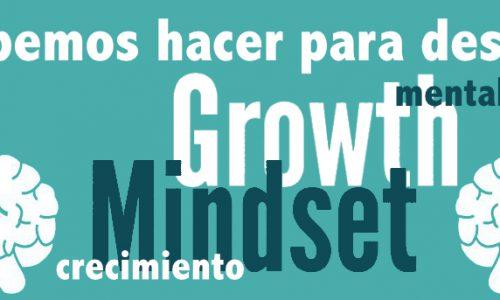 ¿Qué podemos hacer para trabajar en el aula la Mentalidad de Crecimiento?