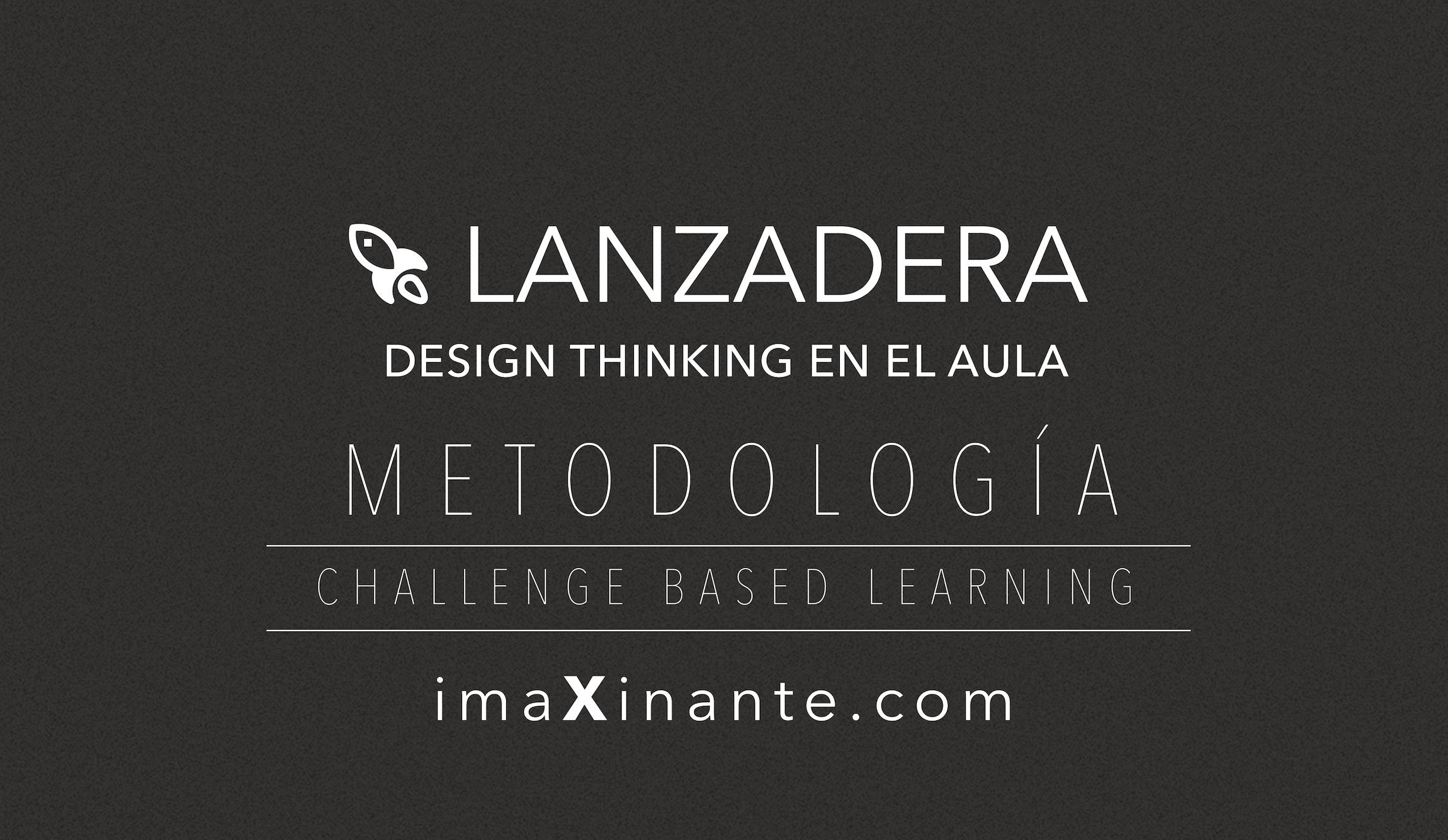 LANZADERA: Design Thinking en el aula, presentación PDF para el docente